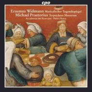 ヴィドマン:『音楽の徳の鏡』より、プレトリウス:『テレプシコーレ』より ブスカ&アカデミア・デル・リチェルカーレ