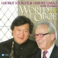 Bourgue 若尾圭介: World Of Oboe