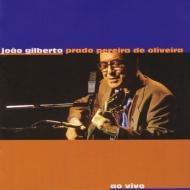 Joao Gilberto Prado Pereira De Oliveira