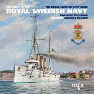 The Music Of The Royal Swedish Navy: The Royal Swedish Navy Band