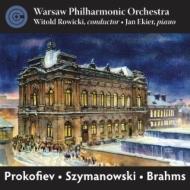 ブラームス:交響曲第4番、シマノフスキ:交響曲第4番、プロコフィエフ:古典交響曲 ロヴィツキ&ワルシャワ・フィル、エキエル(2CD)