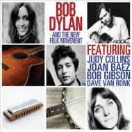 Bob Dylan And The New Folk Movement (2LP)(180グラム重量盤)