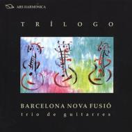 Barcelona Nova Fusio: Trilogo-music For Guitar Trio