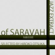 Jazz Extract Of Saravah ・selected By Hiroko Otsuka
