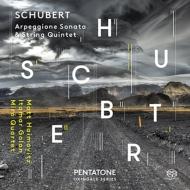 アルペジョーネ・ソナタ、弦楽五重奏曲 ハイモヴィッツ、ゴラン、ミロ・クァルテット