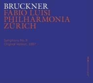 交響曲第8番(第1稿) ファビオ・ルイージ&フィルハーモニア・チューリッヒ(2CD)