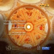 ブルックナー:交響曲第7番、ワーグナー:使徒の愛餐 ティーレマン&シュターツカペレ・ドレスデン(2CD)