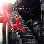 May Dream (+DVD)【初回限定盤B】