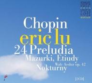 24の前奏曲、アンダンテ・スピアナートと華麗な大ポロネーズ、舟歌、他 エリック・ルー(2015年第17回ショパン国際ピアノ・コンクール・ライヴ)(2CD)