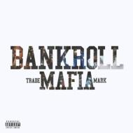 Bankroll Mafia