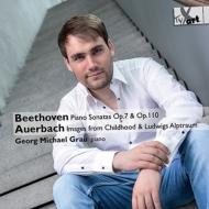 ベートーヴェン:ピアノ・ソナタ第31番、第4番、アウエルバッハ:幼年時代の映像、ルートヴィヒの悪夢 ゲオルク・ミヒャエル・グラウ