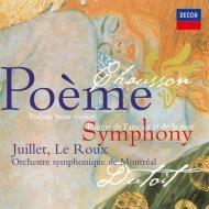 交響曲、詩曲、愛と海の詩 デュトワ&モントリオール交響楽団、ジュイエ、ル・ルー