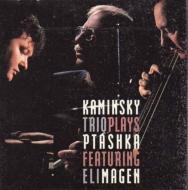 Kaminsky Trio Plays Ptashka Featuring Eli Magen