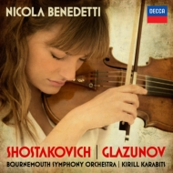 ショスタコーヴィチ:ヴァイオリン協奏曲第1番、グラズノフ:ヴァイオリン協奏曲 ニコラ・ベネデッティ、カラビツ&ボーンマス響