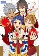 KING OF PRISM by PrettyRhythm コミックアンソロジー IDコミックス/DNAメディアコミックス