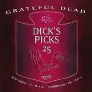 Dick's Picks Vol.25: May 10 1978 New Haven May 11 1978 : Springfield