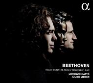 ヴァイオリン・ソナタ第2番、第4番、第9番『クロイツェル』 ロレンツォ・ガット、ジュリアン・リベール