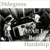 All For Bearing Hardship