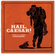 Hail Caesar! (Original Soundtrack)