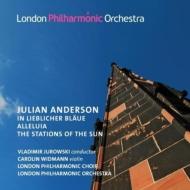 詩曲『素敵な青さで』、アレルヤ、太陽の位置 ユロフスキー&ロンドン・フィル、キャロリン・ヴィトマン