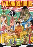 ONE PIECE イラスト集 COLOR WALK 7 TYRANNOSAURUS 愛蔵版コミックス