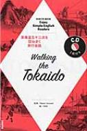 Walking The Tokaido Nhk Cd Book Enjoy Simple English Readers: 語学シリーズ
