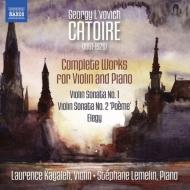 ヴァイオリンとピアノのための作品全集 ルーセンス・カヤレー、ステファヌ・ルムラン