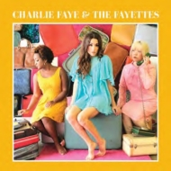 Charlie Faye & The Fayettes