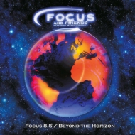 Focus 8.5 / Beyond The Horizon