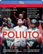 『ポリウート』全曲 クレマン演出、マッツォーラ&ロンドン・フィル、マイケル・ファビアーノ、他(2015 ステレオ)(日本語字幕付)