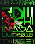 Koshi Inaba LIVE 2016 〜enIII〜(Blu-ray)