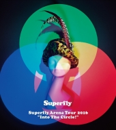 """Superfly Arena Tour 2016""""Into The Circle!"""" 【DVD初回限定盤 (DVD+CD)】"""