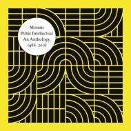 Pubic Intellectual: An Anthology 1986-2016