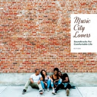 Music City Lovers: Soundtracks For Comfortable Life