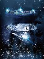 BLACK DIAMOND (+DVD)【初回生産限定盤】