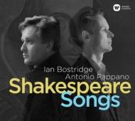 『シェイクスピア・ソングズ』 イアン・ボストリッジ、アントニオ・パッパーノ