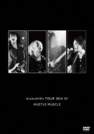 brainchild's TOUR 2016 G? HUSTLE MUSCLE