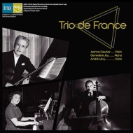 Ravel Piano Trio, Faure Piano Trio : Trio de France