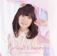 Lyrical Concerto 【初回限定版(CD+DVD)】