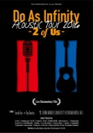 Do As Infinity Acoustic Tour 2016 -2 of Us-(2DVD+2CD)