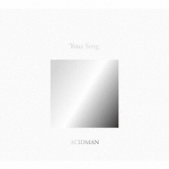 """ACIDMAN 20th Anniversary Fans' Best Selection Album """"Your Song"""" 【初回限定盤】"""