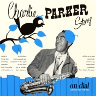 Charlie Parker Story On Dial Vo.2