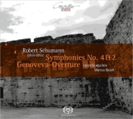 交響曲第4番、第2番、『ゲノヴェーヴァ』序曲 マルクス・ボッシュ&カペラ・アクイレイア
