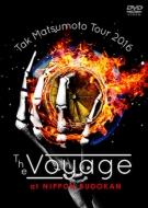 Tak Matsumoto Tour 2016 -The Voyage-at 日本武道館 (DVD)