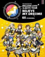 THE IDOLM@STER MILLION LIVE! 3rdLIVE TOUR BELIEVE MY DRE@M!! LIVE Blu-ray 05@FUKUOKA(2枚組)