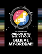 THE IDOLM@STER MILLION LIVE! 3rdLIVE TOUR BELIEVE MY DRE@M!! LIVE Blu-ray 06&07@MAKUHARI【完全生産限定】(5枚組)