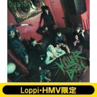 KiLLER BiSH 【Loppi・HMV限定盤】(CD+DVD)