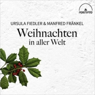 Christmas Around The World: Ursula Fiedler(Vn, Vo, Perc)Manfred Frankel(Accd, Vo)