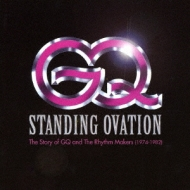 Standing Ovation: The Story Of Gq & The Rhythm Makers 1974-1982