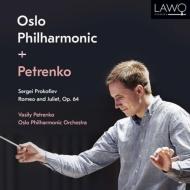 『ロメオとジュリエット』全曲 ワシリー・ペトレンコ&オスロ・フィル(2CD)